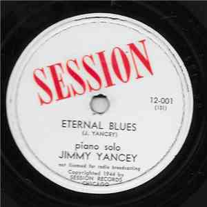 Jimmy Yancey - Eternal Blues / Yancey Special download mp3 album