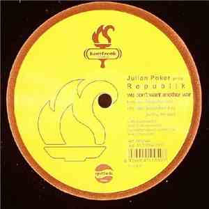 Julian Poker Pres. Republik - We Don't Want Another War download mp3 album