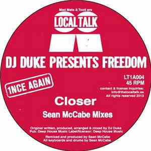 DJ Duke Presents Freedom - Closer (Sean McCabe Mixes) download mp3 album