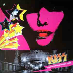 Kiss - The City With The Hottest Asses download mp3 album