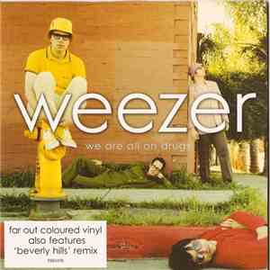 Weezer - We Are All On Drugs download mp3 album