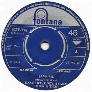 Dave Dee, Dozy, Beaky, Mick & Tich - Save Me download mp3 album