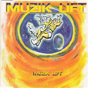 Muzik Lift - Muzik Lift download mp3 album