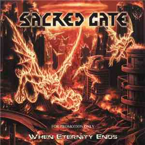 Sacred Gate - When Eternity Ends download mp3 album