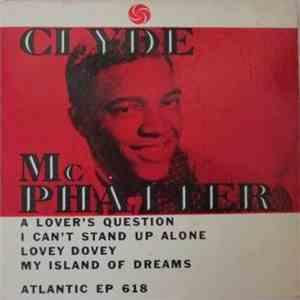 Clyde McPhatter - A Lover's Question download mp3 album