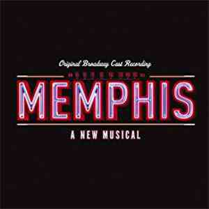 Memphis Original Broadway Cast - Memphis - A New Musical (Special Limited Edition) download mp3 album