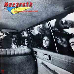 Nazareth  - Close Enough For Rock 'N' Roll download mp3 album