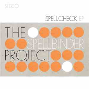 The Spellbinder Project - Spellcheck EP download mp3 album