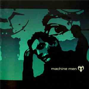 Machine Men - Machine Men download mp3 album