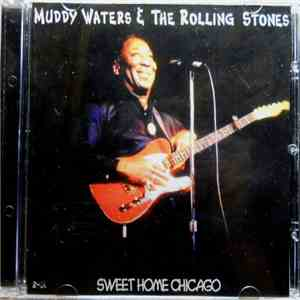 Muddy Waters & The Rolling Stones - Sweet Home Chicago download mp3 album