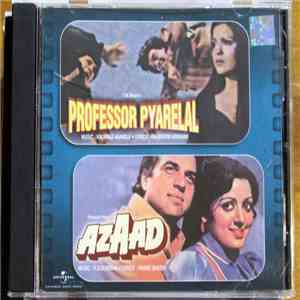 R. D. Burman, Kalyanji-Anandji - Professor Pyarelal / Azaad download mp3 album