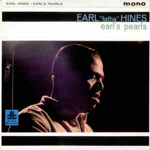 "Earl ""Fatha"" Hines - Earl's Pearls download mp3 album"