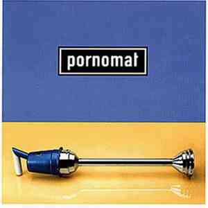 Pornomat - Pornomat download mp3 album