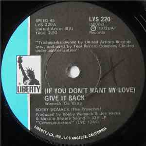 Bobby Womack - Woman's Gotta Have It / (If You Don't Want My Love) Give It Back download mp3 album