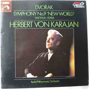 "Dvořák / Smetana - Berlin Philharmonic Orchestra conducted by Herbert Von Karajan - Symphony No. 9 From The ""New World"" / The Moldau) download mp3 album"