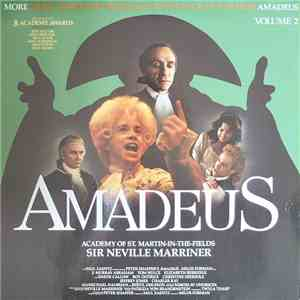 Sir Neville Marriner, Academy Of St. Martin-In-The-Fields - Amadeus Volume 2 (More Music From The Original Soundtrack Of The Film) download mp3 album