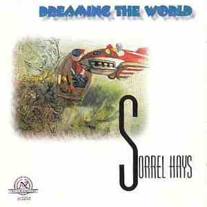 Sorrel Hays - Dreaming The World download mp3 album