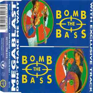 Bomb The Bass - Megablast / Don't Make Me Wait download mp3 album