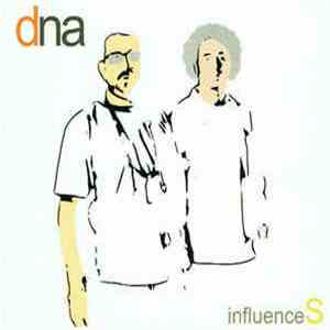 DNA  - Influences download mp3 album