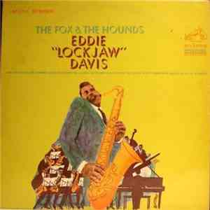 "Eddie ""Lockjaw"" Davis - The Fox And The Hounds download mp3 album"