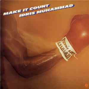 Idris Muhammad - Make It Count download mp3 album