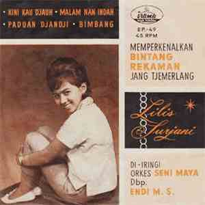 Lilis Surjani - Kini Kau Djauh download mp3 album