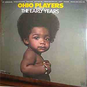 Ohio Players - The Best Of The Early Years Volume One download mp3 album