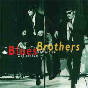 The Blues Brothers - The Definitive Collection download mp3 album