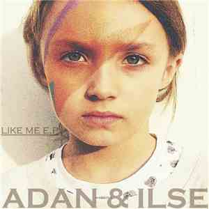 Adan & Ilse - Like Me download mp3 album