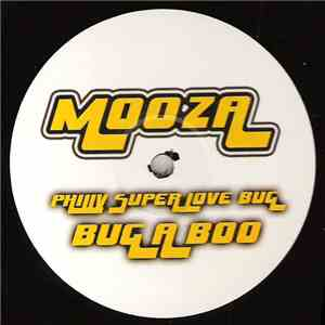 Mooza - Philly Superlove Bug (Bug A Boo) download mp3 album