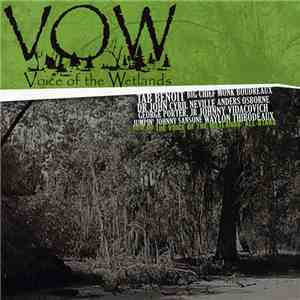 Voice Of The Wetlands All-Stars - VOW: Voice Of The Wetlands download mp3 album