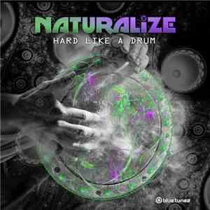 Naturalize - Hard Like A Drum download mp3 album