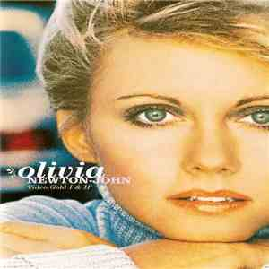 Olivia Newton-John - Video Gold I & II download mp3 album