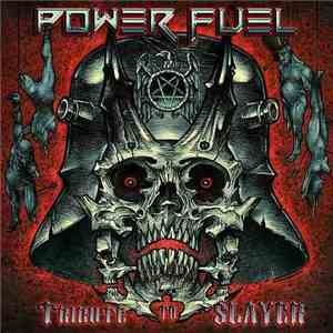 Power Fuel - Tribute To Slayer download mp3 album