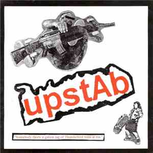 "Upstab - ""Somebody Threw A Gallon Jug Of Thunderbird Wine At Me"" download mp3 album"