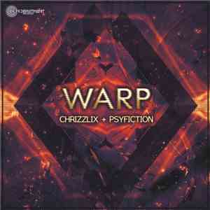 Chrizzlix + Psyfiction - Warp download mp3 album