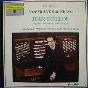 J.S. Bach, Jean Guillou - L'Offrande Musicale download mp3 album