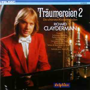 Richard Clayderman - Träumereien 2 • Die Schönsten Klaviermelodien download mp3 album