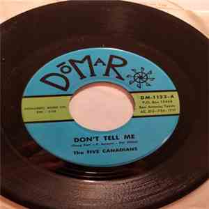 The Five Canadians - Don't Tell Me / Writing On The Wall download mp3 album