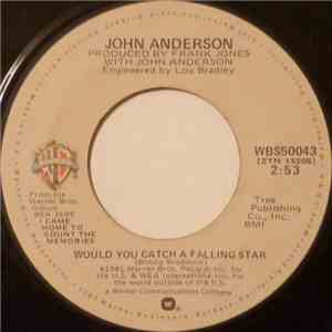 John Anderson  - Would You Catch A Falling Star / I Danced With San Antone Rose download mp3 album