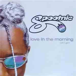 Spootnic MC - Love In The Morning download mp3 album