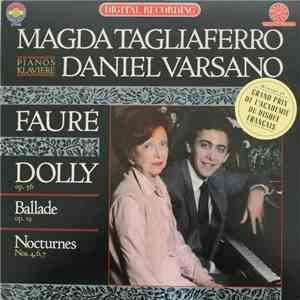 Magda Tagliaferro, Daniel Varsano - Fauré - Dolly Op. 56 / Ballade Op. 19 / Nocturnes Nos. 4, 6, 7 download mp3 album