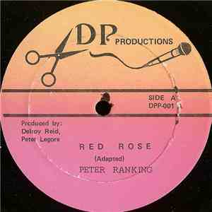 Peter Ranking / Private P - Red Rose / Dey Pon Me Mind download mp3 album