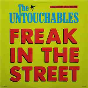 The Untouchables  - Freak In The Street download mp3 album
