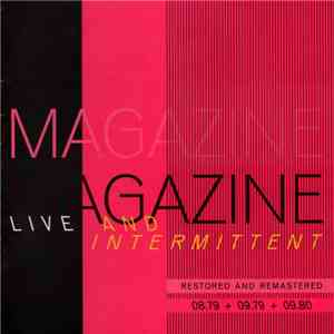 Magazine - Live And Intermittent (Restored And Remastered) (08.79 + 09.79 + 09.80) download mp3 album