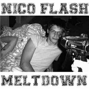 Nico Flash - Meltdown download mp3 album