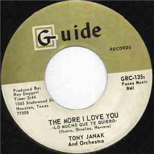 Tony Janak And Orchestra - The More I Love You - Lo Mucho Que Te Quiero download mp3 album