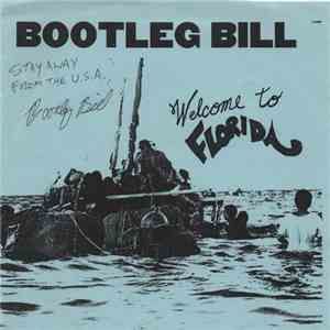 Bootleg Bill - Welcome To Florida download mp3 album