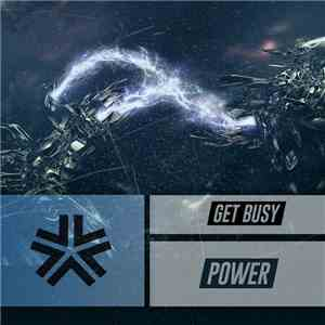 Get Busy  - Power download mp3 album