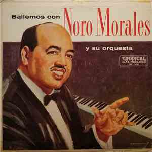 Noro Morales & His Orchestra - Bailemos Con Noro Morales Y Su Orquesta download mp3 album